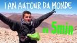 Un an autour du monde en 5 min